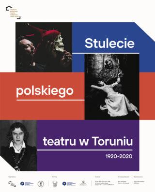 Stulecie polskiego teatru w Toruniu 1920-2020